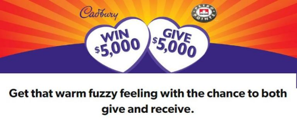 Cadbury and Petro-Canada  – Win $5,000 cash and a $5,000 donation in your name