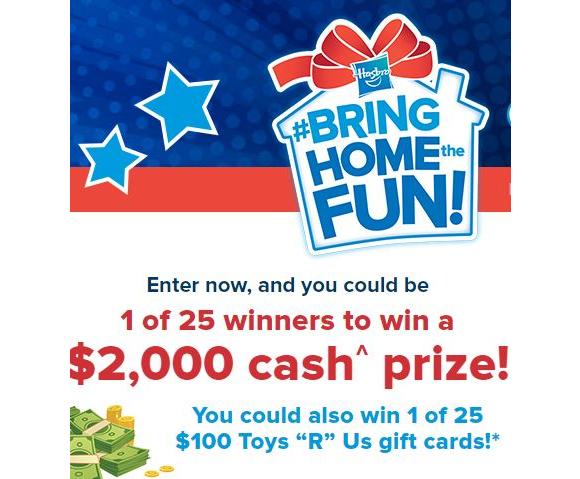 Hasbro Bring Home the Fun  – Win 1 of 25 $2,000 cash prizes and more at globaltv.com/bringhomethefun