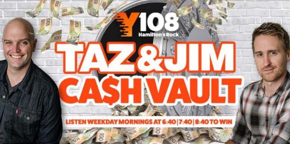 Y108 Taz & Jim Cash Vault – Win up to $5,000
