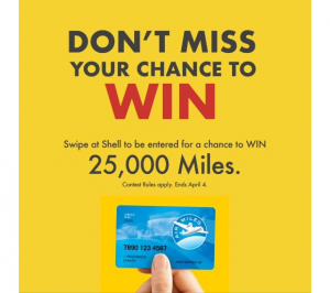 Air Miles Shell  – Win 25,000 miles