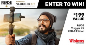 Visions Electronics  – Win a Rode VLOGGER Kit