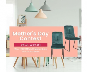 Aosom Mother's Day  – Win a HOMCOM set of 2 modern dining chairs valued at $269