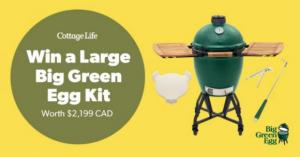 Cottage Life  – Win Large Big Green Egg Kit valued at $2,199