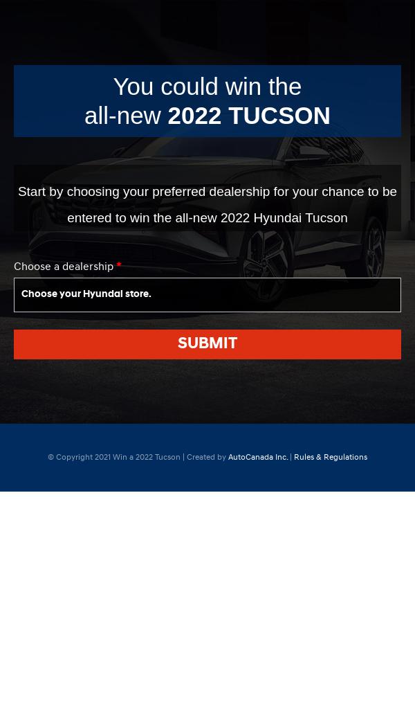 Hyundai – Win a 2022 Hyundai Tucson