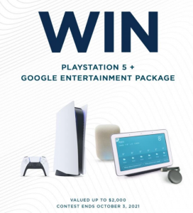 Win a PlayStation 5 + Google Entertainment Package valued at $2,000 in total –